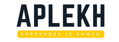 APLEKH – Blog pour apprendre le khmer